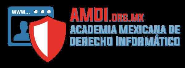 AMDI Único organismo mexicano formalmente creado, multidisciplinario, no representativo de empresas, dedicado al estudio, fomento y difusión de los aspectos jurídicos relacionados con el internet, el comercio electrónico y las tecnologías de la
